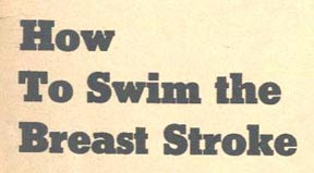 How to swim the breast stroke